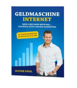 Oliver Pfeil – Geldmaschine Internet