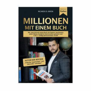 Ricardo D. Biron – Millionen mit einem Buch