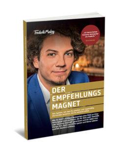 Frederik Malsy – Der Empfehlungsmagnet