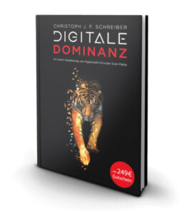 Christoph J. F. Schreiber – Digitale Dominanz