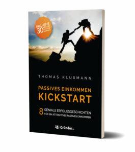 Thomas Klußmann: Kickstart – Passives Einkommen