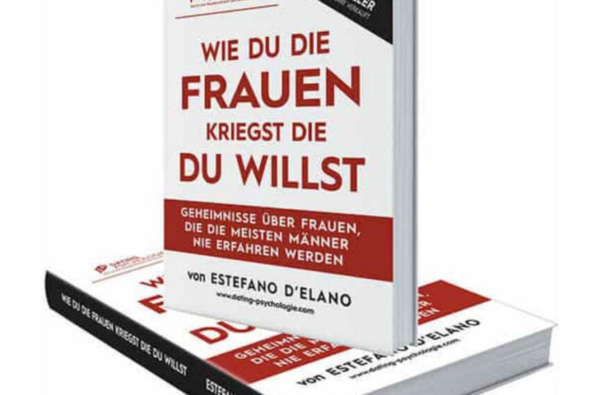 Estefano D'Elano – WIE DU DIE FRAUEN KRIEGST DIE DU WILLST